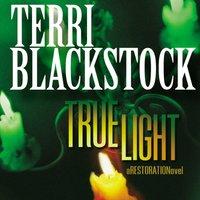 True Light - Terri Blackstock