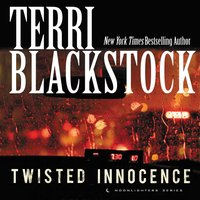 Twisted Innocence - Terri Blackstock
