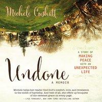 Undone - Michele Cushatt