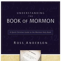 Understanding the Book of Mormon - Ross Anderson