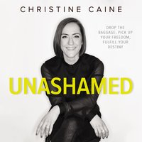 Unashamed - Christine Caine