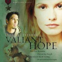 Valiant Hope - Donna Fleisher