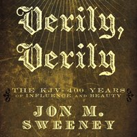 Verily, Verily - Jon Sweeney