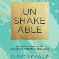Unshakeable - Christine Caine
