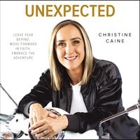 Unexpected - Christine Caine