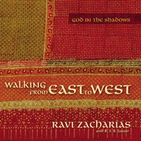 Walking from East to West - Ravi Zacharias