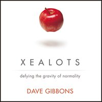 Xealots - Dave Gibbons