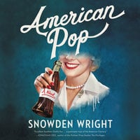 American Pop - Snowden Wright
