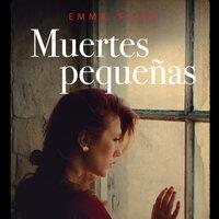 Muertes pequeñas - Emma Flint
