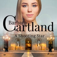 A Shooting Star (Barbara Cartland s Pink Collection 90) - Barbara Cartland