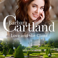 Love and the Clans (Barbara Cartland s Pink Collection 89) - Barbara Cartland