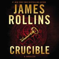 Crucible - James Rollins
