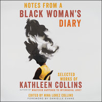 Notes from a Black Woman's Diary - Kathleen Collins