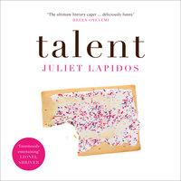 Talent - Juliet Lapidos