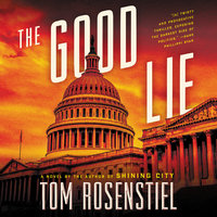 The Good Lie - Tom Rosenstiel