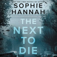 The Next to Die - Sophie Hannah