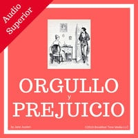 Orgullo y prejuicio [Pride and Prejudice] - Jane Austen