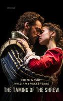 The Taming of the Shrew - Edith Nesbit,William Shakespeare