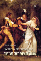 The Two Gentlemen of Verona - Edith Nesbit,William Shakespeare