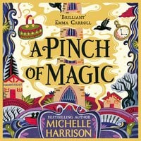 A Pinch of Magic - Michelle Harrison