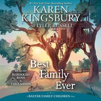 Best Family Ever - Karen Kingsbury