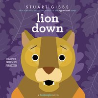 Lion Down - Stuart Gibbs