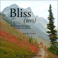 Bliss(ters) - Gail M. Francis