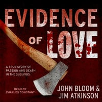 Evidence of Love - Jim Atkinson,John Bloom