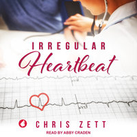 Irregular Heartbeat - Chris Zett