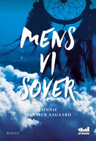 Mens vi sover - Connie Warnick Aagaard
