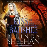 Kiss of the Banshee - Bilinda Sheehan