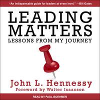 Leading Matters - John L. Hennessy