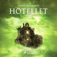 Hotellet - Jonas Wilmann