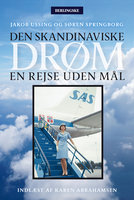 Den skandinaviske drøm - Søren Springborg, Jakob Ussing