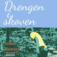Drengen i skoven - Torben Weinreich