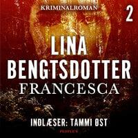 Francesca - Lina Bengtsdotter