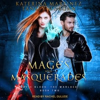 Mages and Masquerades - Katerina Martinez, Tansey Morgan