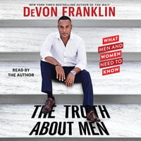 The Truth About Men - DeVon Franklin