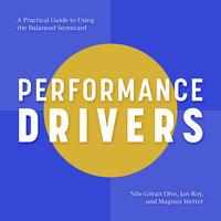 Performance Drivers - Nils-Goran Olve, Jan Roy, Magnus Wetter
