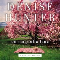 On Magnolia Lane - Denise Hunter