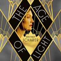 The Age of Light - Whitney Scharer