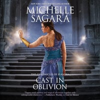 Cast in Oblivion - Michelle Sagara