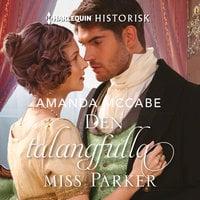 Den talangfulla miss Parker - Amanda McCabe