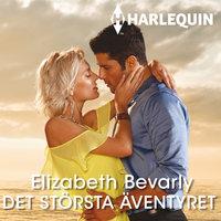 Det största äventyret - Elisabeth Bevarly