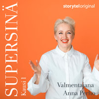 Supersinä-podcast osa 4: Ajanhallinta - Anna Perho