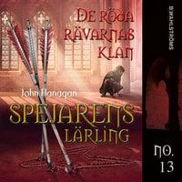 De röda rävarnas klan - John Flanagan