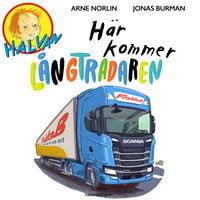 Halvan - Här kommer långtradaren - Arne Norlin
