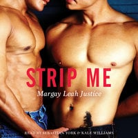 Strip Me - Margay Leah Justice