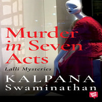 Murder in Seven Acts - Kalpana Swaminathan