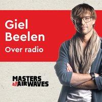 Giel Beelen over radio - Koen van Huijgevoort